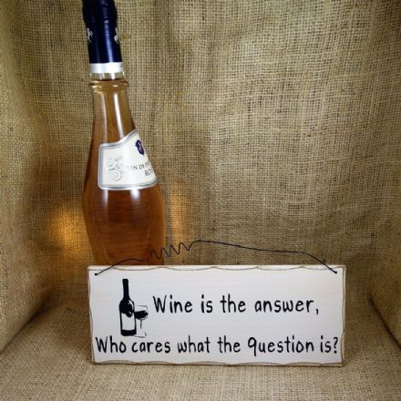 50% OFF Wine is the answer....Hanging Sign
